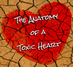 Anatomy of a Toxic Heart